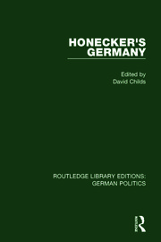 Honecker's Germany (RLE: German Politics) - 1st Edition book cover