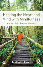 Healing the Heart and Mind with Mindfulness - February 11, 2016