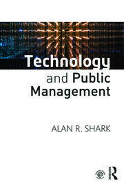 Technology and Public Management - 1st Edition book cover
