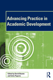 Advancing Practice in Academic Development - 1st Edition book cover