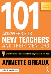 101 Answers for New Teachers and Their Mentors - April 24, 2015