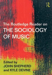 The Routledge Reader on the Sociology of Music - 1st Edition book cover