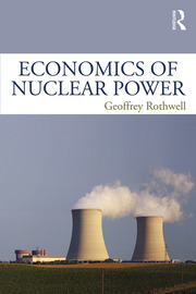 Economics of Nuclear Power - 1st Edition book cover