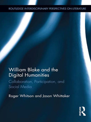 William Blake and the Digital Humanities - 1st Edition book cover