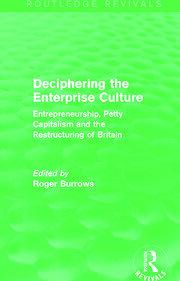 Deciphering the Enterprise Culture (Routledge Revivals) - 1st Edition book cover