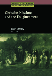 Christian Missions and the Enlightenment - 1st Edition book cover