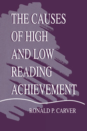 The Causes of High and Low Reading Achievement - 1st Edition book cover