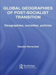 Global Geographies of Post-Socialist Transition - 1st Edition book cover