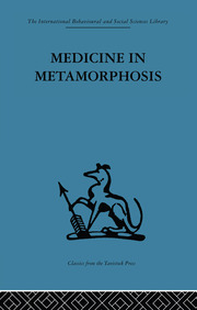 Medicine in Metamorphosis - 1st Edition book cover