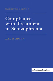 Compliance With Treatment In Schizophrenia - 1st Edition book cover