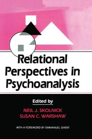 Relational Perspectives in Psychoanalysis - 1st Edition book cover