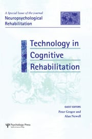 Technology in Cognitive Rehabilitation: A Special Issue of Neuropsychological Rehabilitation