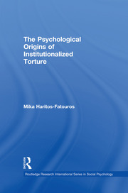 The Psychological Origins of Institutionalized Torture - 1st Edition book cover