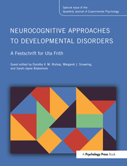 Neurocognitive Approaches to Developmental Disorders: A Festschrift for Uta Frith - 1st Edition book cover
