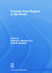 Football: From England to the World - 1st Edition book cover