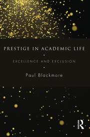 Prestige in Academic Life - 1st Edition book cover