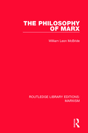 The Philosophy of Marx - 1st Edition book cover
