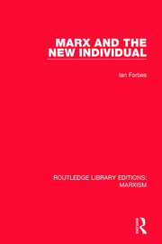 Marx and the New Individual - 1st Edition book cover