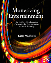 Monetizing Entertainment - 1st Edition book cover
