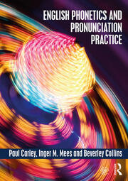 English Phonetics and Pronunciation Practice - 1st Edition book cover