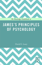 The Routledge Guidebook to James's Principles of Psychology - 1st Edition book cover