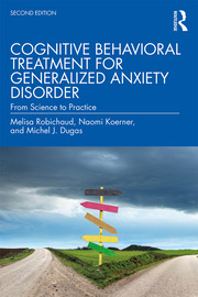 Cognitive Behavioral Treatment for Generalized Anxiety Disorder - 2nd Edition book cover