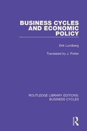Business Cycles and Economic Policy (RLE: Business Cycles) - 1st Edition book cover