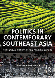 Politics in Contemporary Southeast Asia: Authority, Democracy and ...