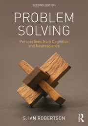Problem Solving : Perspectives from Cognition and Neuroscience - 2nd Edition book cover
