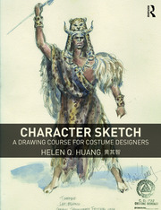 Character Sketch : A Drawing Course for Costume Designers - 1st Edition book cover