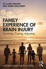 Family Experience of Brain Injury - 1st Edition book cover