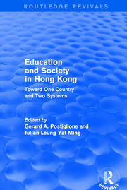 Education and Society in Hong Kong - 1st Edition book cover