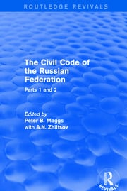 The Civil Code of the Russian Federation - 1st Edition book cover