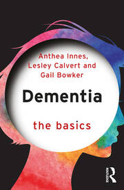 Dementia: The Basics - 1st Edition book cover