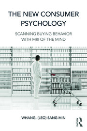 The New Consumer Psychology - 1st Edition book cover