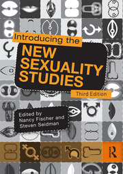 Introducing the New Sexuality Studies : 3rd Edition - 3rd Edition book cover