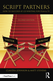 Script Partners: How to Succeed at Co-Writing for Film & TV - 2nd Edition book cover