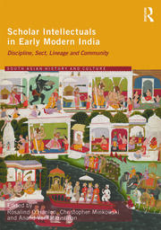 Scholar Intellectuals in Early Modern India - 1st Edition book cover