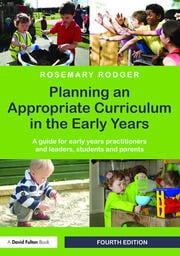 Planning an Appropriate Curriculum in the Early Years - 4th Edition book cover