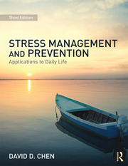 Stress Management and Prevention : Applications to Daily Life - 3rd Edition book cover