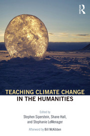 Teaching Climate Change in the Humanities - 1st Edition book cover