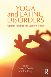 Yoga and Eating Disorders - 1st Edition book cover