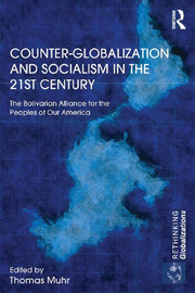 Counter-Globalization and Socialism in the 21st Century - 1st Edition book cover