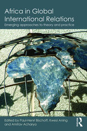 Africa in Global International Relations - 1st Edition book cover