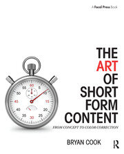 The Art of Short Form Content - 1st Edition book cover