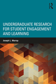 Undergraduate Research for Student Engagement and Learning - 1st Edition book cover