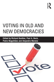 Voting in Old and New Democracies - 1st Edition book cover