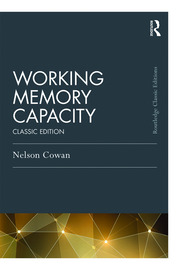 Working Memory Capacity : Classic Edition - 1st Edition book cover