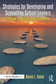 Strategies for Developing and Supporting School Leaders - 1st Edition book cover