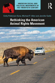 Rethinking the American Animal Rights Movement - 1st Edition book cover